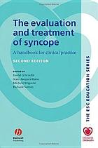 The evaluation and treatment of syncope : a handbook for clinical practice