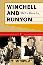 Winchell and Runyon : the true untold story