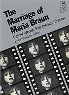 The Marriage of Maria Braun : Rainer Werner Fassbinder, director