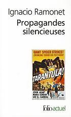 Propagandes silencieuses : masses, télévision, cinéma