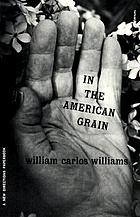 In the American grain : essays
