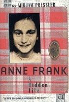 Anne Frank : a hidden life