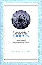 Graceful errors : Pindar and the performance of praise