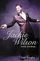 Jackie Wilson : Lonely teardrops