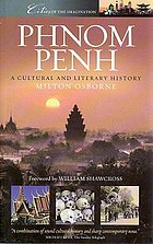Phnom Penh : a cultural and literary history