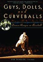 Guys, dolls, and curveballs : Damon Runyon on baseball