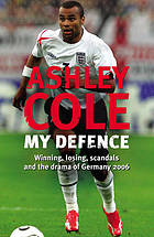 My defence : winning, losing, scandals and the drama of Germany 2006