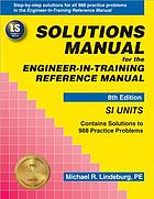 Solutions manual for the Engineer-in-training reference manual