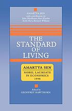 The standard of living the Tanner Lectures, Clare Hall, Cambridge, 1985