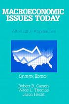 Macroeconomic issues today : alternative approaches