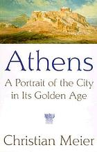 Athens : a portrait of the city in its Golden Age
