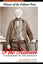 The Raven; a biography of Sam Houston