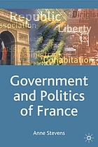 Government and politics of France : Government and politics of France