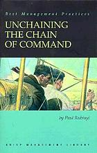 Unchaining the chain of command