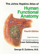 The Johns Hopkins atlas of human functional anatomy