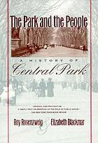 The park and the people : a history of Central Park