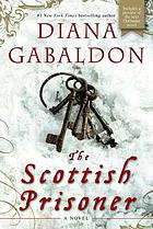 The Scottish prisoner : a novel