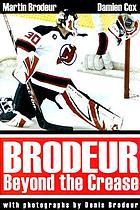 Brodeur : beyond the crease