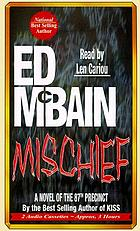 Mischief : a novel of the 87th Precinct