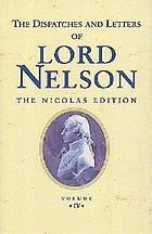 The dispatches and letters of Vice Admiral Lord Viscount Nelson : with notes