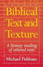 Text and texture : close readings of selected Biblical texts