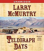 Telegraph days : [a novel]