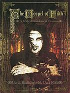 The gospel of filth : a bible of decadence & darkness