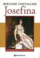 Josefina : la emperatriz de Napoleón