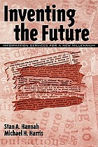 Inventing the future : information services for a new millennium