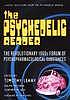 The Psychedelic reader.  Selected from the Psychedelic review.  Edited by Gunther M. Weil, Ralph Metzner and Timothy Leary