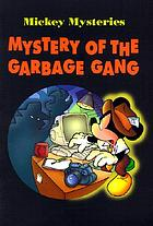 Mystery of the garbage gang