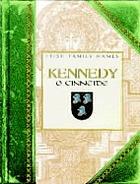 Kennedy = Ó Cinnéide