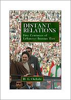 Distant relations : Iran and Lebanon in the last 500 years