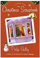 The Christmas scrapbook : a Harmony story