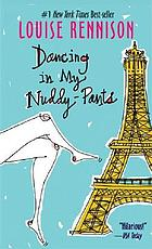 Dancing in my nuddy-pants : even further confessions of Georgia Nicolson