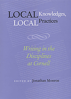 Local knowledges, local practices : writing in the disciplines at Cornell