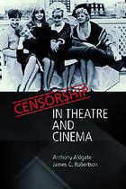Censorship in theatre and cinema