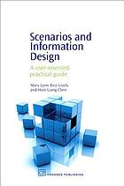 Scenarios and information design : a user-oriented practical guide