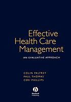 Effective health care management : an evaluative approach