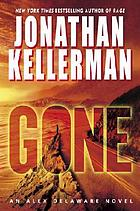 Gone : an Alex Delaware novel