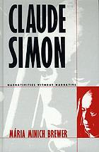 Claude Simon : narrativities without narrative