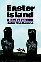 Easter Island : island of enigmas