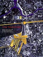 City transformed : urban architecture at the beginning of the 21st century