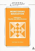 Monitoring education : indicators, quality, and effectiveness