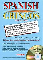Spanish for gringos : level two