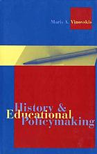 History and educational policymaking