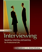 Interviewing : speaking, listening, and learning for professional life
