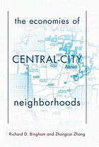 The economies of central-city neighborhoods