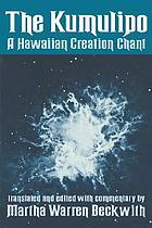 The Kumulipo, a Hawaiian creation chant