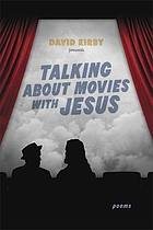Talking about movies with Jesus : poems